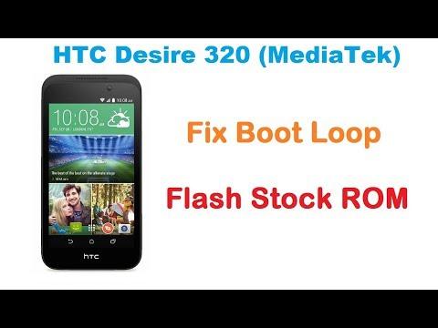 Fix Boot Loop HTC Desire 320. Flash MediaTek HTC