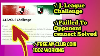 How to Get J. League Challenge & Get Free My Club Coin? PES 2019 Mobile Android/IOS