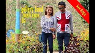 Download Mp3 Gallery Band - Masih Sama Dia