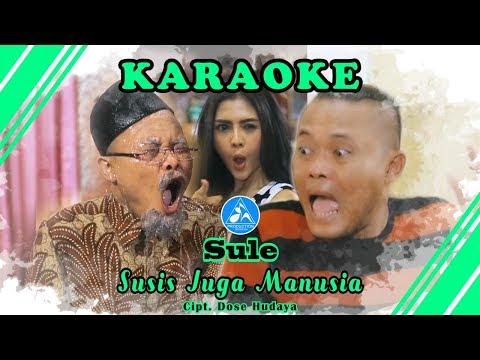 Sule Susis Juga Manusia [Official Video Karaoke]