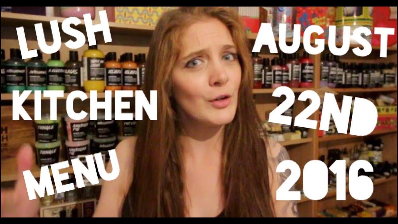 Lush Kitchen Menu - Monday 22nd August 2016 - YouTube