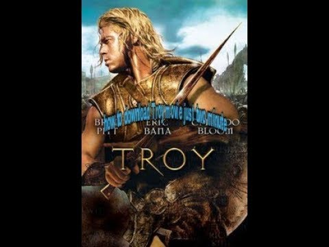 Daily Movies Hub Download Download Full Troy Movie Mp4 3gp Mp3 Flv Webm Pc Mkv