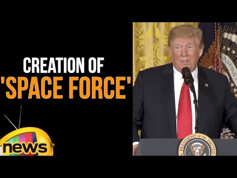 Trump directs creation of 'space force' as sixth branch of military | Trump Speech | Mango News