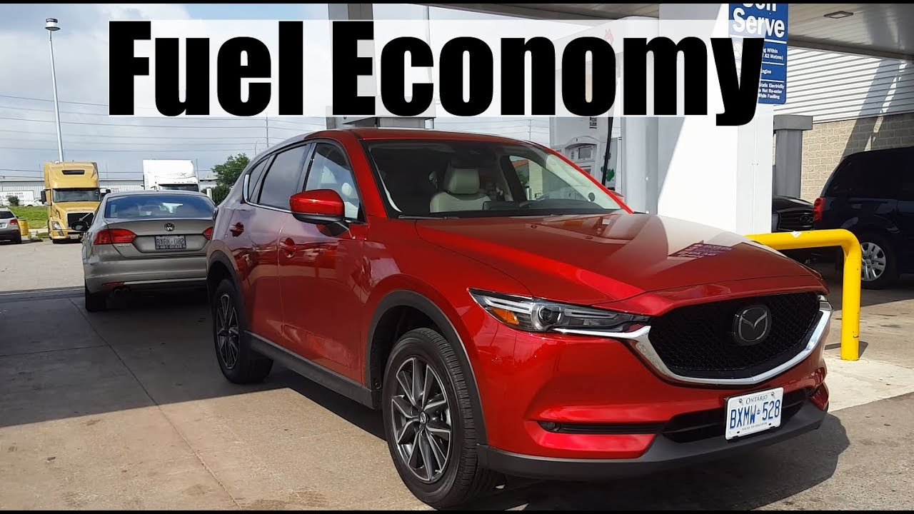 2017 mazda cx-5 - fuel economy mpg review + fill up costs - youtube