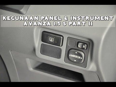 Kegunaan Panel Pada Toyota Avanza 1.5 S (Part II)
