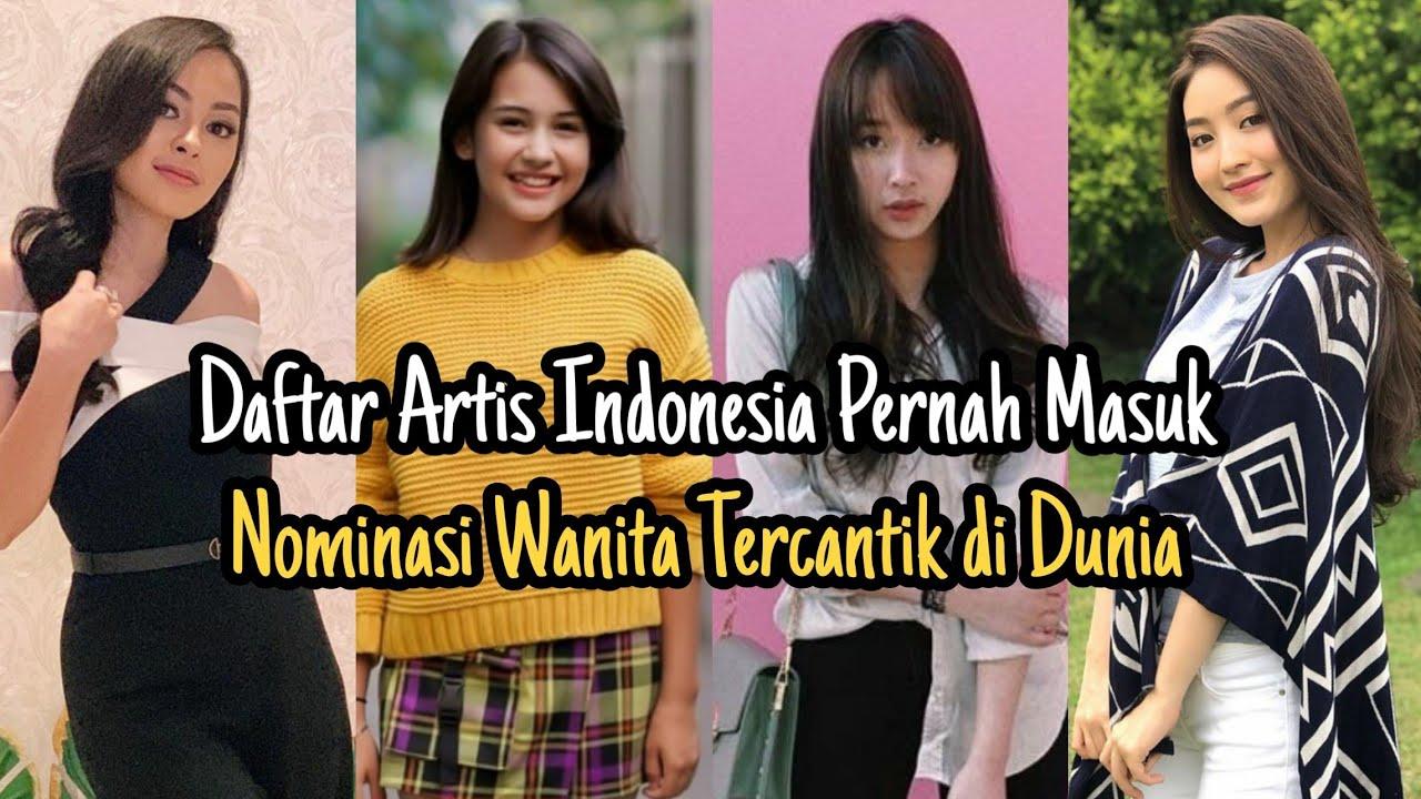 Artis Yang Diakui Dunia‼️Inilah 21 Artis Indonesia Pernah Masuk Nominasi Wanita Tercantik Di Dunia‼️