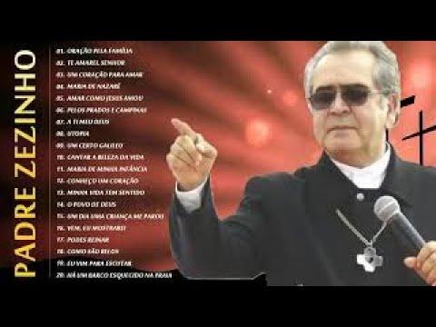 Padre Zezinho As Melhores Músicas Gospel Mais Tocadas 2020 Músicas Gospel Youtube