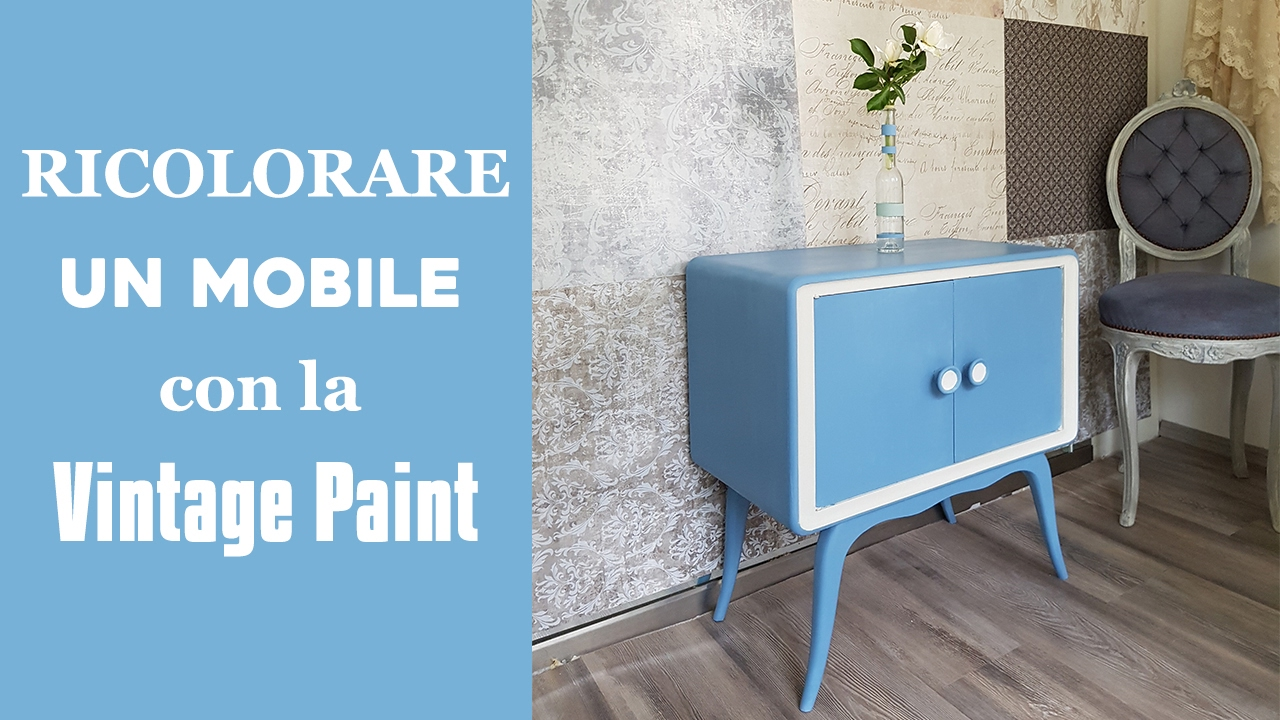 Ricolorare un mobile con la vintage chalk paint youtube - Anticare un mobile ...