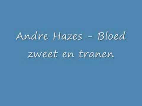 Andre Hazes - Bloed Zweet en Tranen