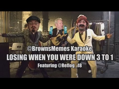 Browns Memes Karaoke: Losing When You Were Up 3 to 1 f/Reflog_18