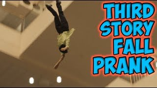 Repeat youtube video Third Story Fall Prank