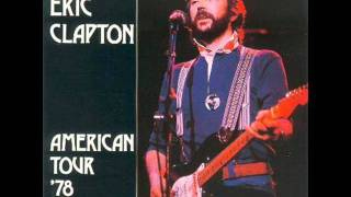 Watch Eric Clapton Bottle Of Red Wine Live video