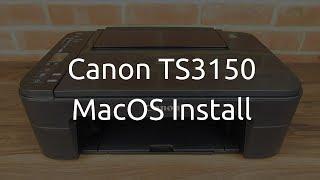 Canon PIXMA TS3150 MacOS Install