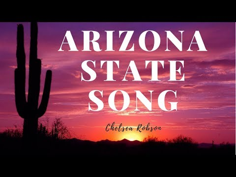 The Arizona State Song | Chelsea Robson