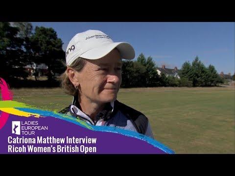 Catriona Matthew Interview | Ricoh Women's British Open