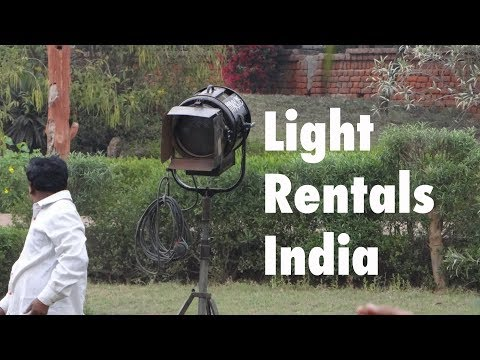 Film Light Rentals In India - Looking For Light Rentals In India? Or Film Light Rentals In Delhi