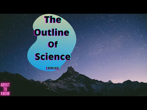 The Outline of Science (The Romance of the Heavens pt 2) Vol