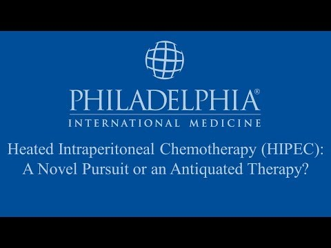 Heated Intraperitoneal Chemotherapy (HIPEC): A Novel Pursuit or an Antiquated Therapy?