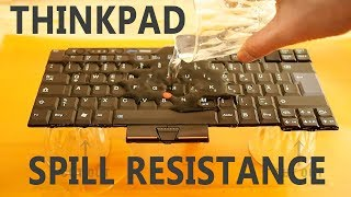 ThinkPad spill resistance - how does it really work?