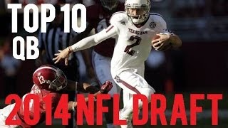 Top 10 Quarterbacks in 2014 NFL Draft Free HD Video