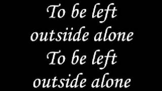 Left Outside Alone Anastacia Con Testo