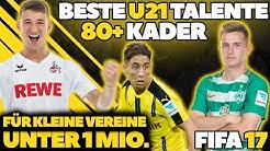 FIFA 17: BESTE BILLIGE TALENTE OHNE TRAINING! U21 80+ KADER KARRIERE POTENZIAL | HD Deutsch