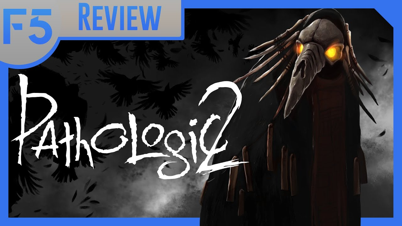 Year in Review: Pathologic 2 | Culture Shock and Ticking Clocks (Video Game Video Review)