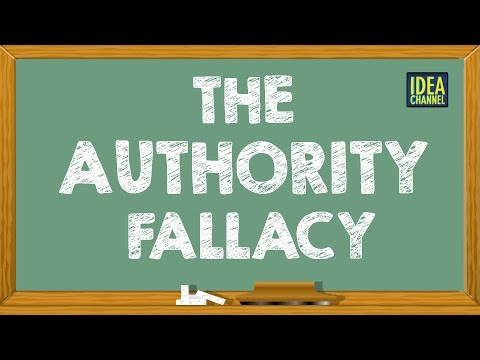 The Authority Fallacy | Idea Channel | PBS Digital Studios