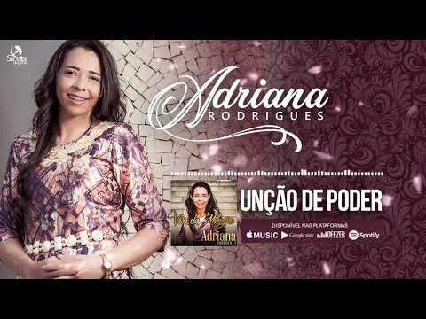 Unção de Poder - Adriana Rodrigues - 07
