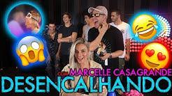 DESENCALHANDO COM MARCELLE CASAGRANDE!! | #MatheusMazzafera