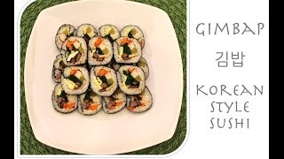 Gimbap (김밥) - Korean-style Sushi