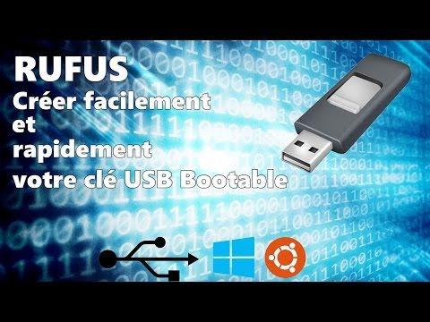 Créer Facilement Et Rapidement Votre Clé USB Bootable Avec Rufus