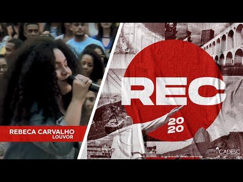 REC 2020 - Rebeca Carvalho | Com Muito Louvor