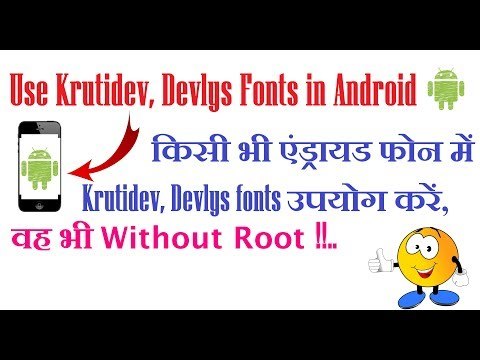 How can I install Kruti dev 010, Devlys 010 etc fonts in Android smartphone