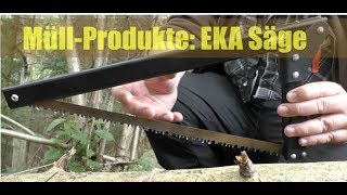 Failed Product: EKA Säge