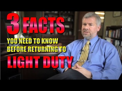 Workers' Compensation: 3 facts you need to know before returning to work on light duty
