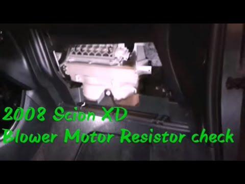 2008 Scion XD Blower resistor remove/Check