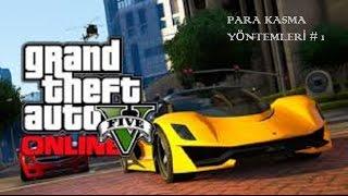 GTA 5 Online Hızlı Para Kasma Yöntemleri. !!!