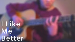 I Like Me Better - Lauv - Fingerstyle Cover +tabs