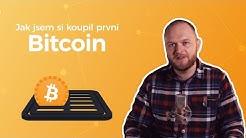 #2 - Jak jsem si koupil první Bitcoin