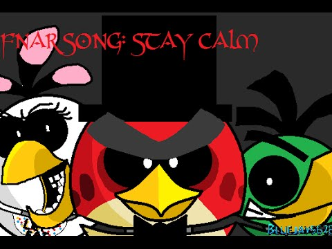 five nights at reddy s song stay calm youtube