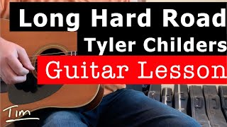 Tyler Childers Long Hard Road Guitar Lesson, Chords, and Tutorial
