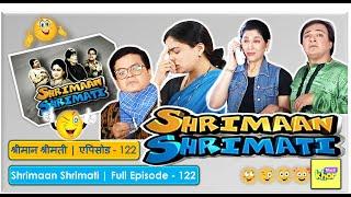 Shrimaan Shrimati - Episode 122 - Full Episode