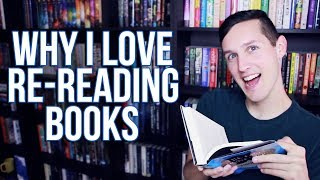 WHY RE-READ BOOKS?