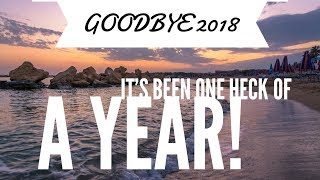 Goodbye 2018!  It has been ONE HECK of a YEAR!
