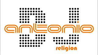Dj Antonio - Religion