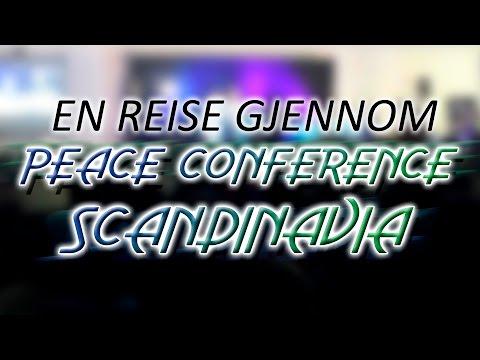 En reise gjenom Peace Conference Scandinavia