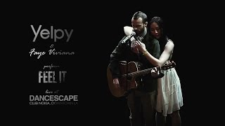 """Yelpy performs """"Feel It"""" Live at DanceScape XVII 2016"""