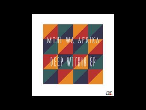 Mthi Wa Afrika - Voice Of A Vibraphone (Main Vibra Mix)