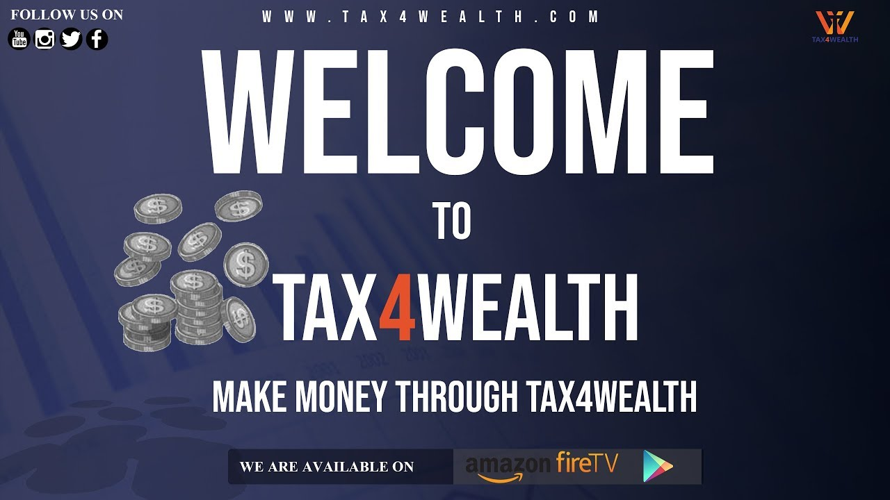 Tax4wealth : Intro Video about Tax4wealth